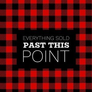 Other - EVERYTHING SOLD PAST THIS POINT